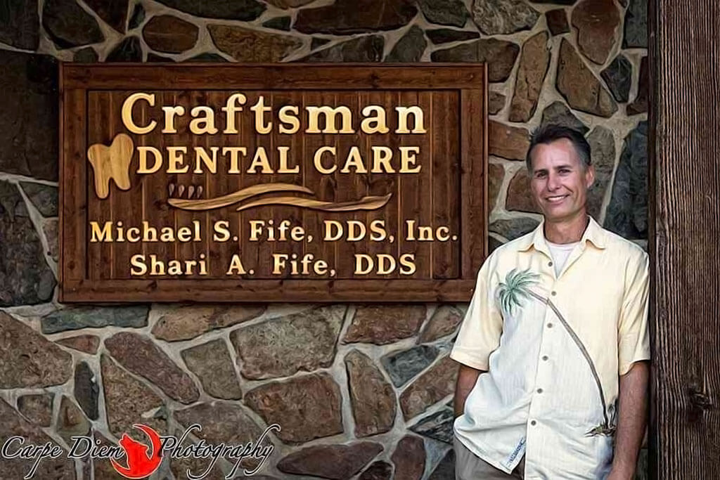 Michael S. Fife Craftsman Dental Care